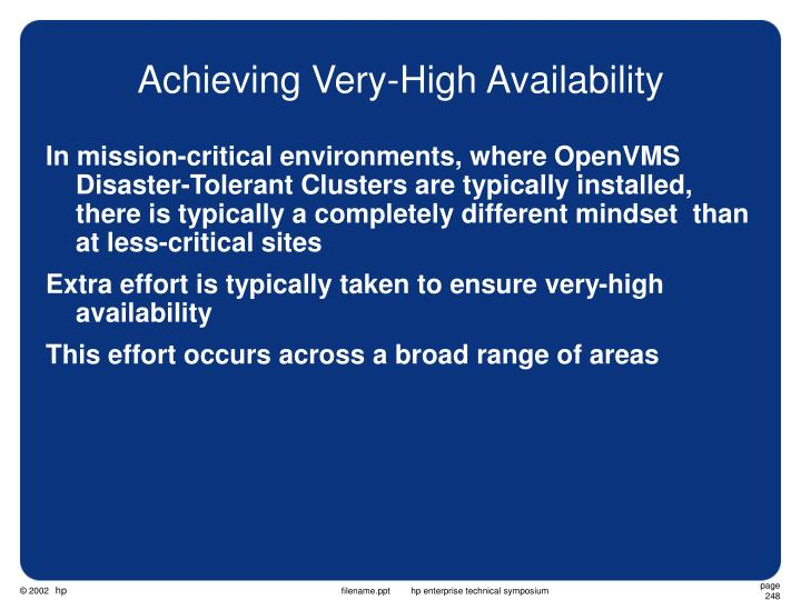 Achieving Very-High Availability