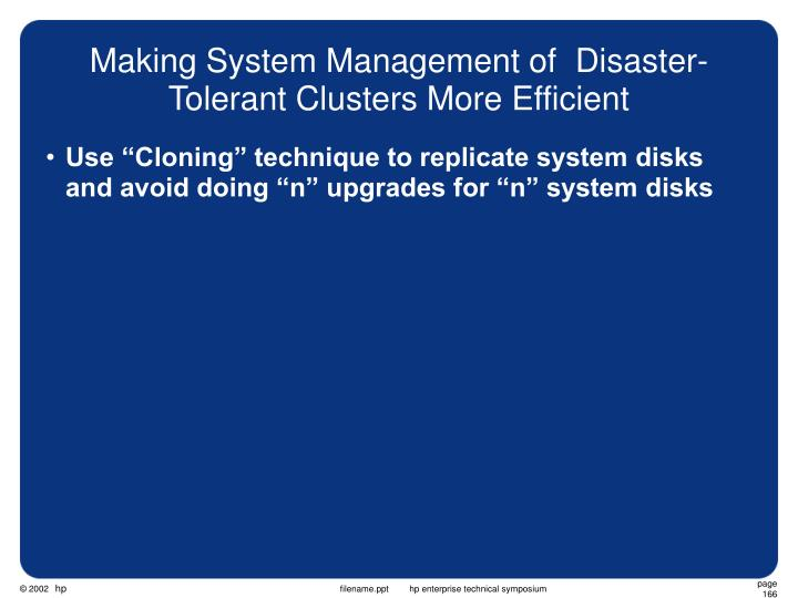 Making System Management of  Disaster-Tolerant Clusters More Efficient