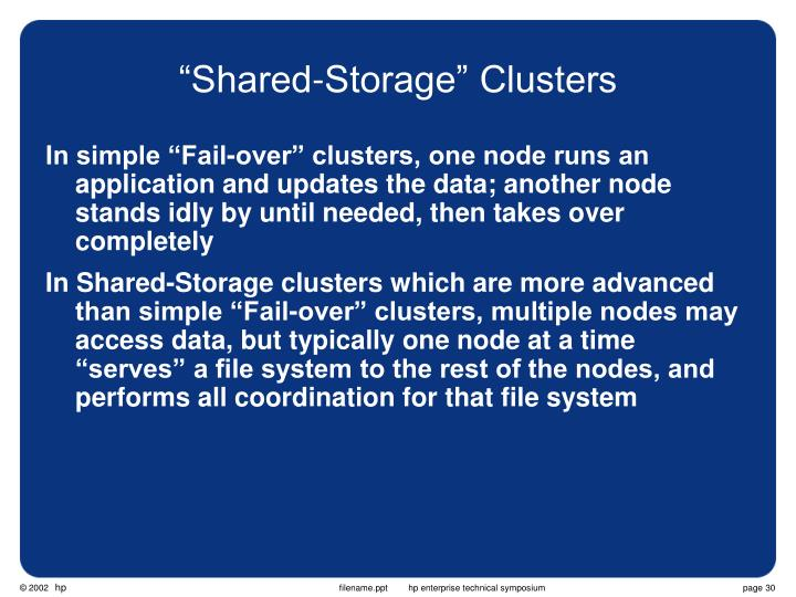 """Shared-Storage"" Clusters"