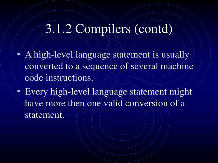 3.1.2 Compilers (contd)