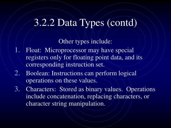 3.2.2 Data Types (contd)
