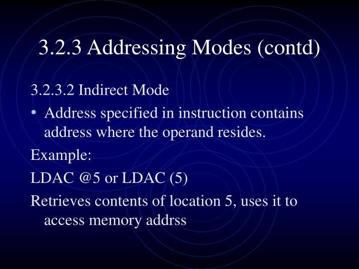 3.2.3 Addressing Modes (contd)