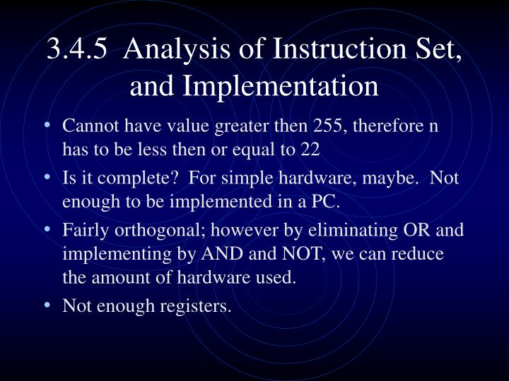 3.4.5  Analysis of Instruction Set, and Implementation