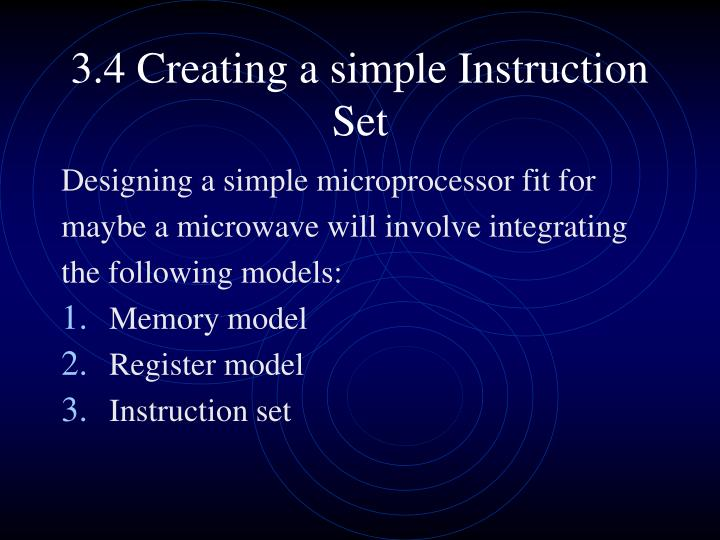 3.4 Creating a simple Instruction Set