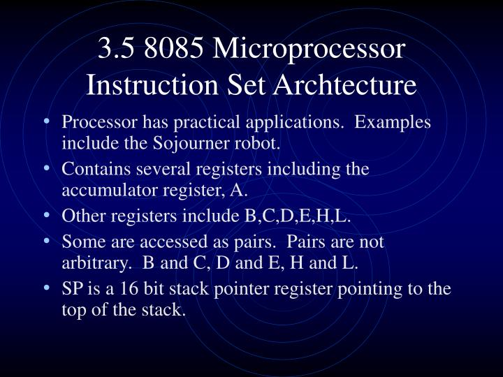 3.5 8085 Microprocessor Instruction Set Archtecture