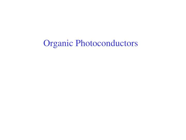 Organic Photoconductors