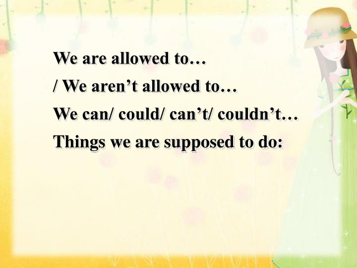 We are allowed to…