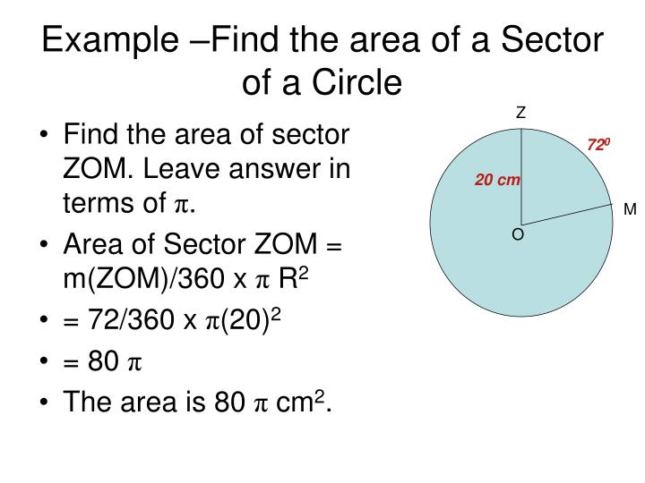 Example –Find the area of a Sector of a Circle
