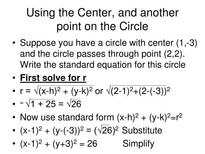 Using the Center, and another point on the Circle