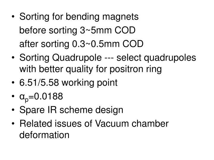 Sorting for bending magnets