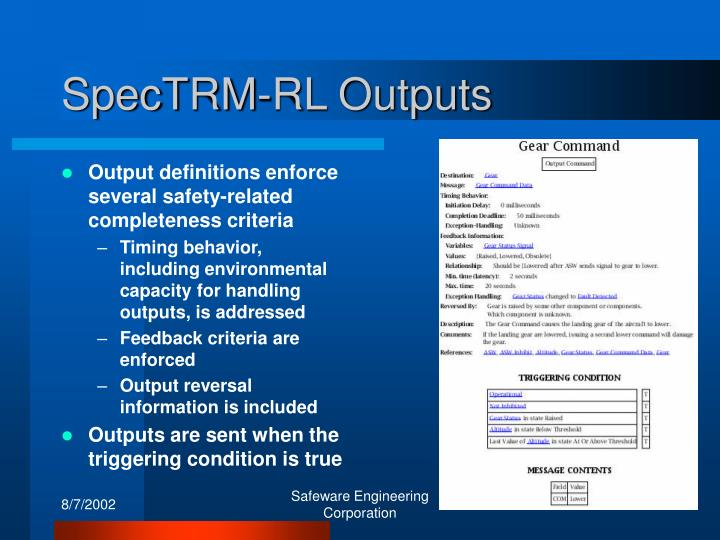 Output definitions enforce several safety-related completeness criteria