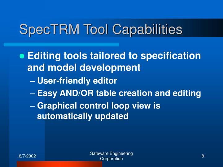 SpecTRM Tool Capabilities