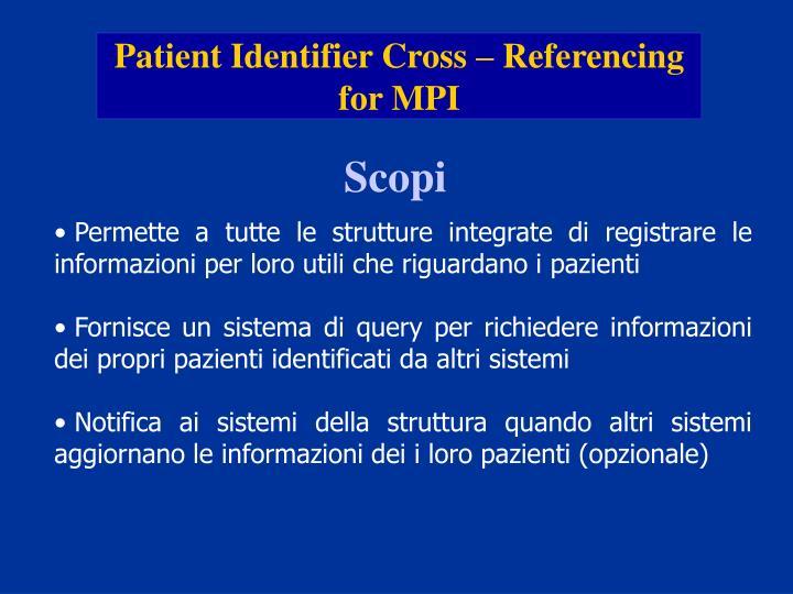 Patient Identifier Cross – Referencing