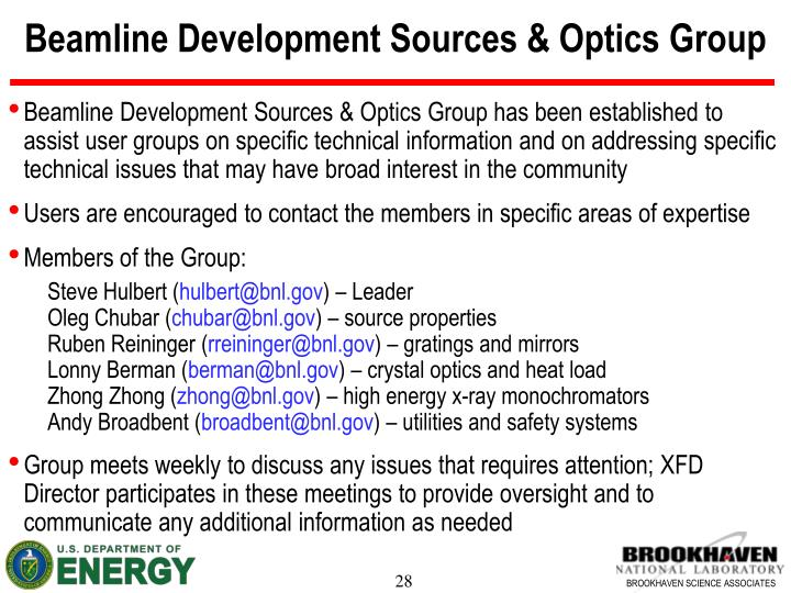 Beamline Development Sources & Optics Group