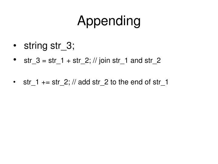 Appending
