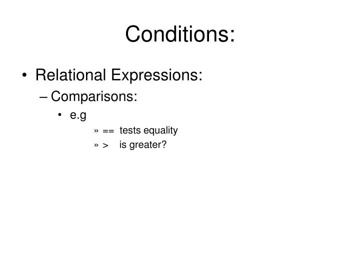 Conditions: