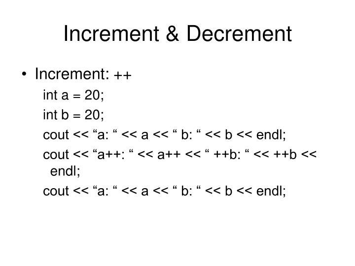 Increment & Decrement