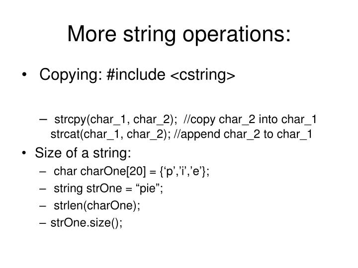 More string operations: