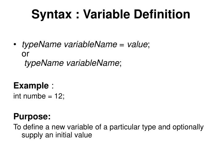 Syntax : Variable Definition