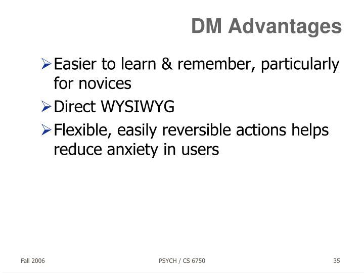 DM Advantages