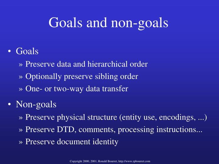 Goals and non-goals