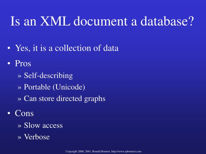 Is an XML document a database?