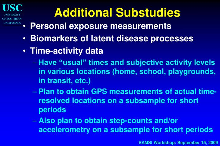 Additional Substudies