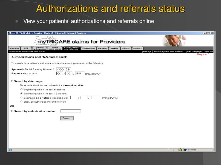 Authorizations and referrals status