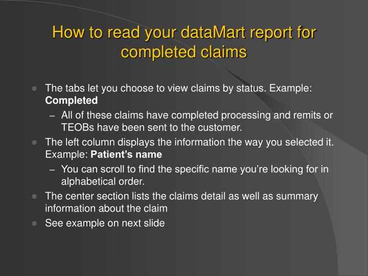 How to read your dataMart report for completed claims