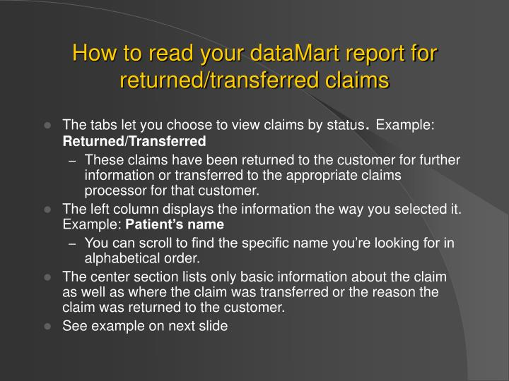 How to read your dataMart report for returned/transferred claims