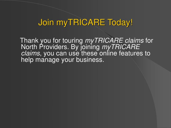 Join myTRICARE Today!