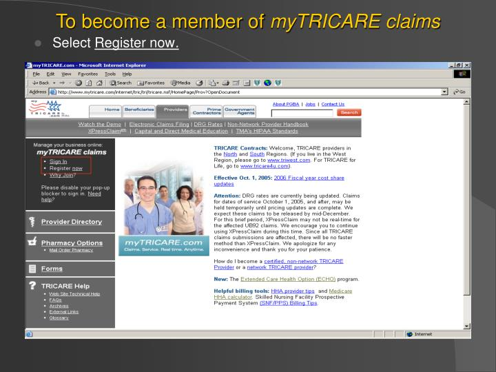 To become a member of mytricare claims