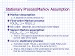 stationary process markov assumption