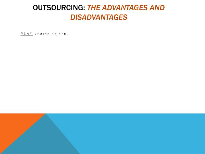 Outsourcing: