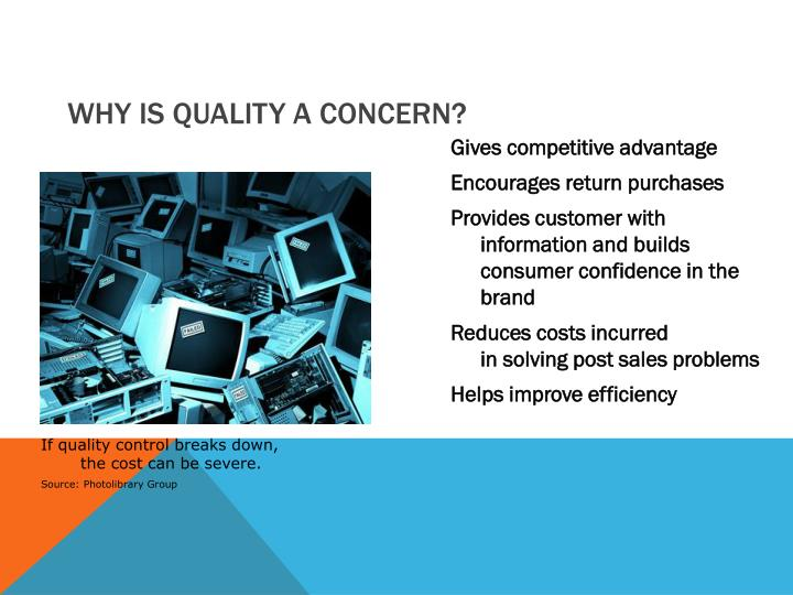 Why is Quality a Concern?