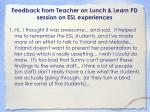feedback from teacher on lunch learn pd session on esl experiences