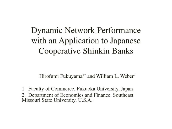 Dynamic network performance with an application to japanese cooperative shinkin banks