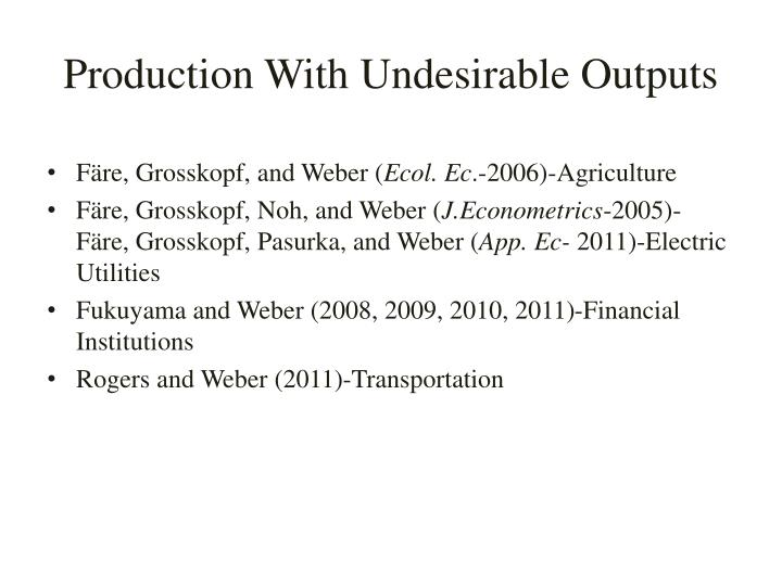 Production with undesirable outputs