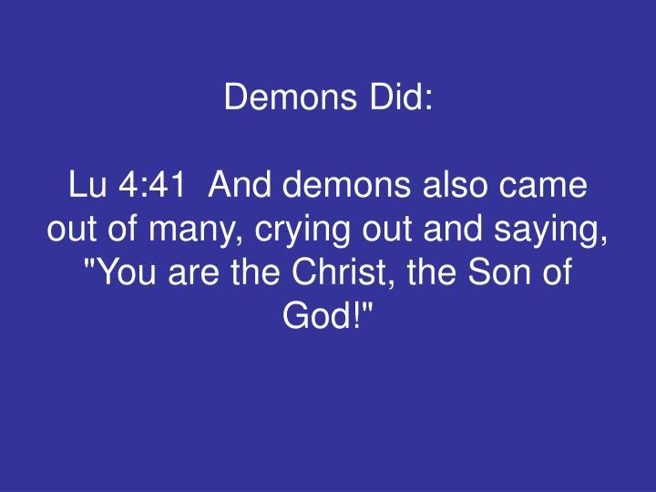 Demons Did: