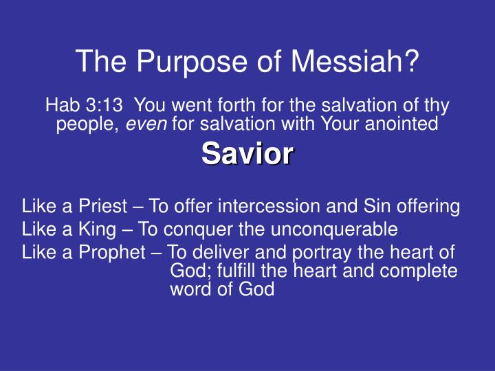 The Purpose of Messiah?