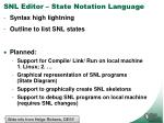 snl editor state notation language1