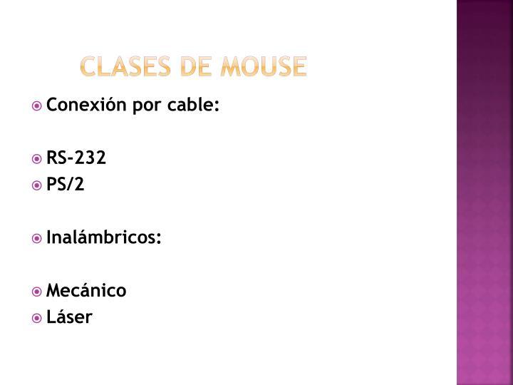 Clases de mouse
