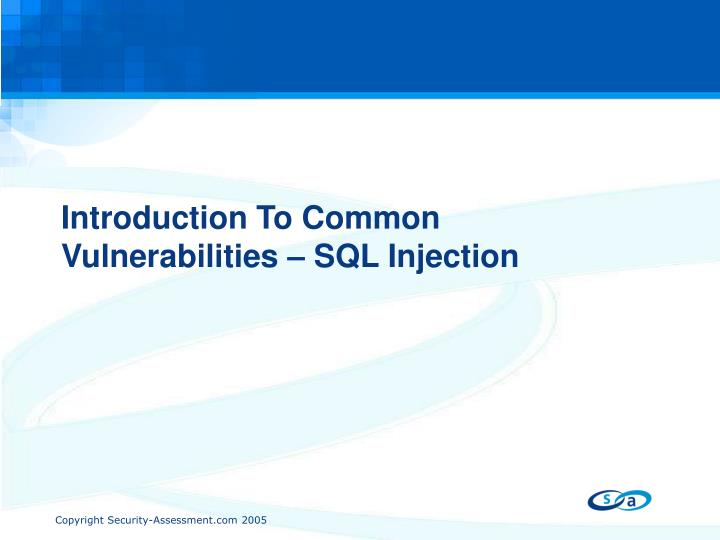 Introduction To Common Vulnerabilities – SQL Injection