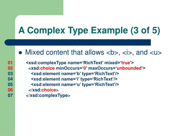 A Complex Type Example (3 of 5)