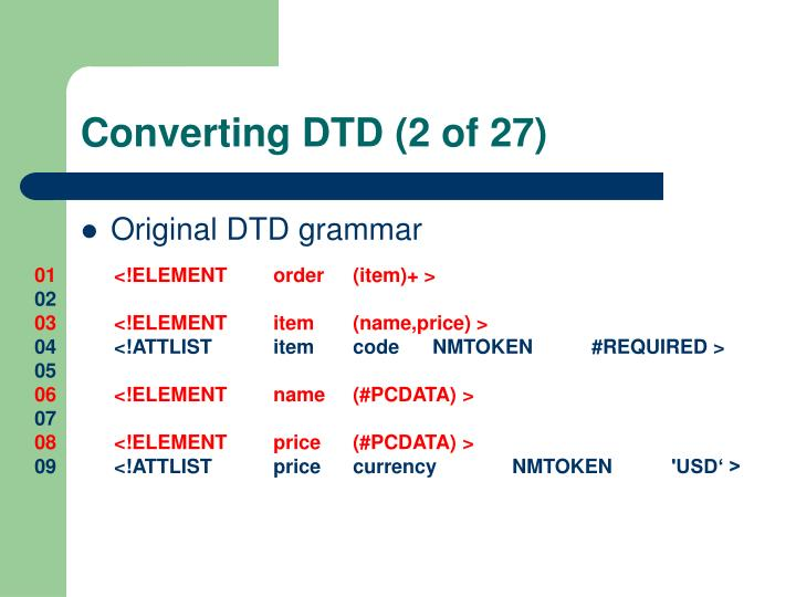 Converting DTD (2 of 27)