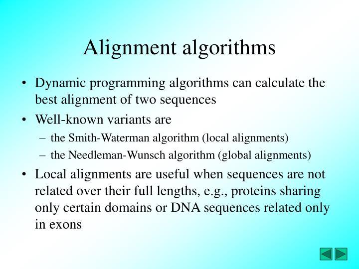 Alignment algorithms
