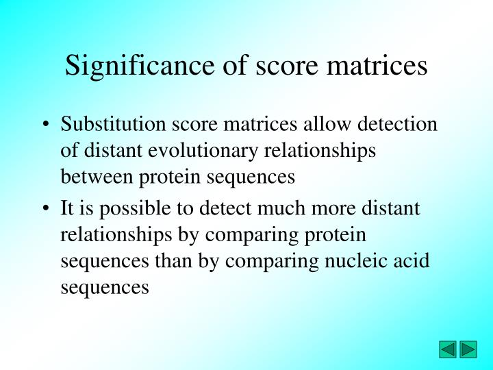Significance of score matrices