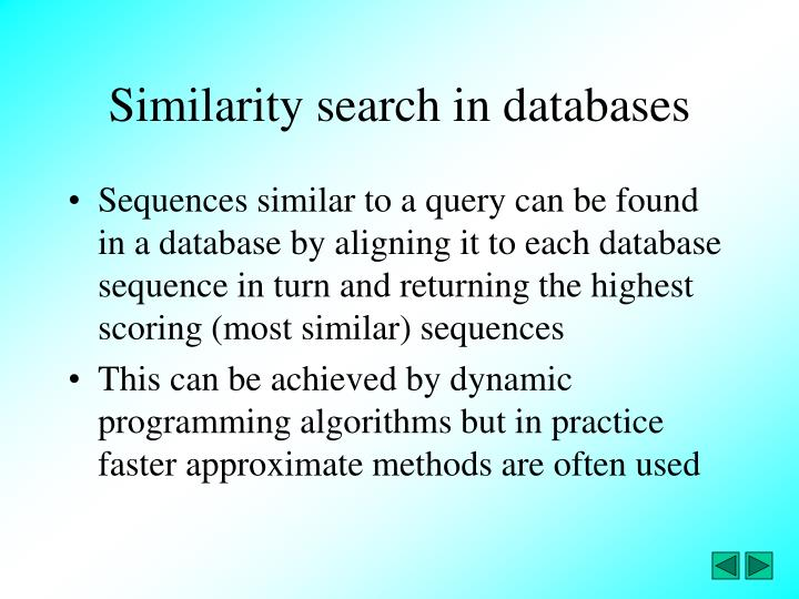 Similarity search in databases