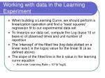 working with data in the learning experiment