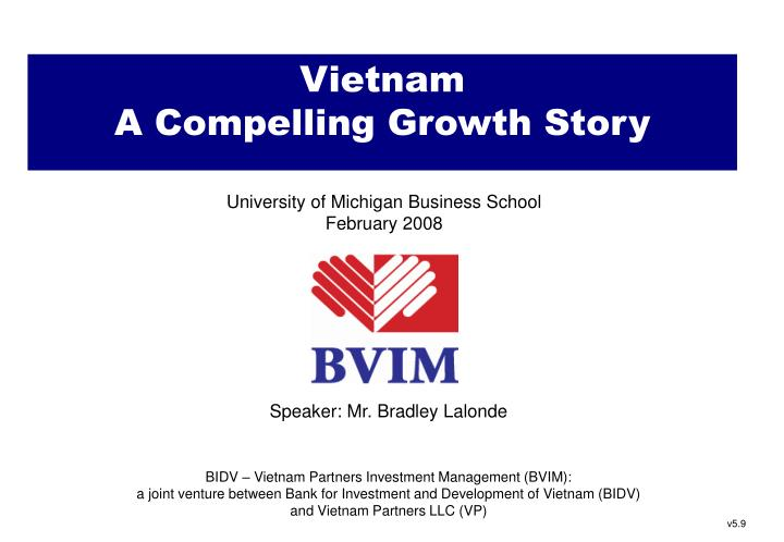 Vietnam a compelling growth story